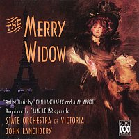 State Orchestra Of Victoria, John Lanchbery – The Merry Widow – Ballet Music by John Lanchbery and Alan Abbott Based on the Franz Lehár Operetta