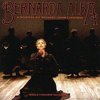 Michael John LaChiusa – Bernarda Alba (World Premiere Recording)