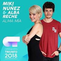 Miki Núnez, Alba Reche – Alma Mía [Operación Triunfo 2018]