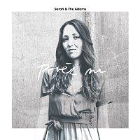 Sarah & The Adams – Pověz mi