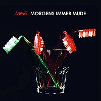 Laing – Morgens immer mude