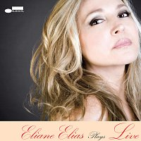 Eliane Elias – Eliane Elias Plays Live