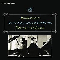 Vitya Vronsky, Victor Babin, Sergei Rachmaninoff – Rachmaninoff: Suites for Two Pianos Nos. 1 & 2