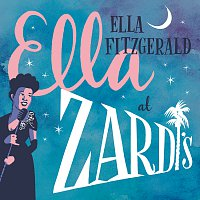 Ella Fitzgerald – Ella At Zardi's [Live At Zardi's/1956]