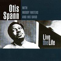 Otis Spann, Muddy Waters – Live The Life