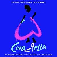 Original London Cast – Highlights from Andrew Lloyd-Webber's Cinderella
