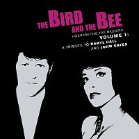The Bird And The Bee – Interpreting The Masters Volume 1: A Tribute To Daryl Hall And John Oates