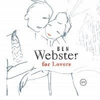 Ben Webster – Ben Webster For Lovers