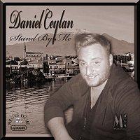 Daniel Ceylan – Stand By Me