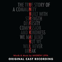 Andrew Lippa – Unbreakable (Original Cast Recording)