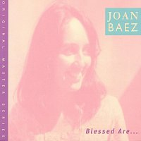 Joan Baez – Blessed Are...