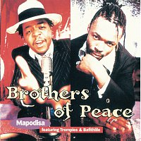 Brothers of Peace – Mapodisa