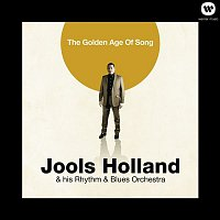 Jools Holland & his Rhythm & Blues Orchestra – The Golden Age Of Song