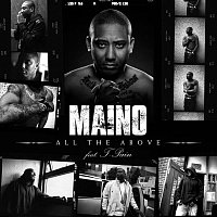 Maino – All The Above  [feat. T-Pain]