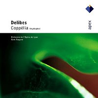 Kent Nagano – Delibes : Coppélia [Highlights]  -  Apex