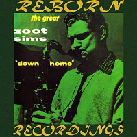 Zoot Sims – Down Home, The Complete Sessions (HD Remastered)
