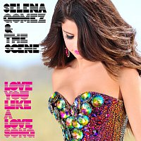 Selena Gomez & The Scene – Love You Like A Love Song