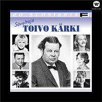 Various Artists.. – 20 Suosikkia / Saveltaja: Toivo Karki