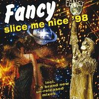 Fancy – Slice Me Nice '98