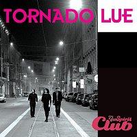 Tornádo Lue – Nu Spirit Club Live