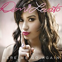 Demi Lovato – Here We Go Again [European Version]