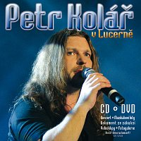 Petr Kolar – V Lucerne [CD+DVD]
