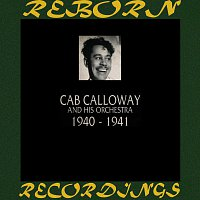 Cab Calloway And His Orchestra – 1940-1941 (HD Remastered)