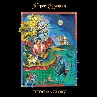Fairport Convention – Fame And Glory