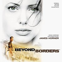 James Horner – Beyond Borders [Original Motion Picture Soundtrack]
