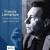 Francis Lemarque – Heritage - Ecoutez la Ballade - Fontana (1962-1963)