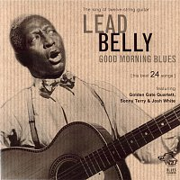 Lead Belly – LEAD BELLY - Good Morning Blues