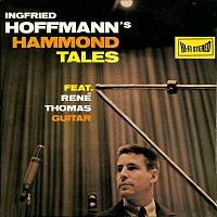 Ingfried Hoffmann, René Thomas – Hoffmann's Hammond Tales
