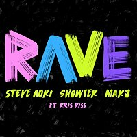 Steve Aoki, Showtek & MAKJ, Kris Kiss – Rave