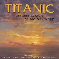 James Horner – Titanic And Other Film Scores Of James Horner