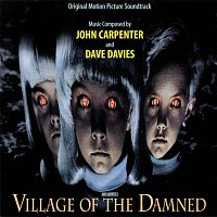 John Carpenter, Dave Davies – Village Of The Damned [Original Motion Picture Soundtrack]