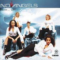 No Angels – No...US!