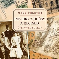 Pavel Soukup – Polevoj: Povídky z Oděsy a odjinud