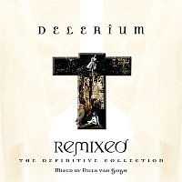 Delerium – Remixed: The Definitive Collection