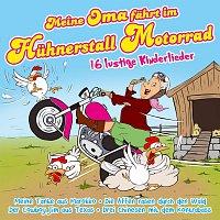 Die Partykids – Meine Oma fahrt im Huhnerstall Motorrad - 16 lustige Kinderlieder