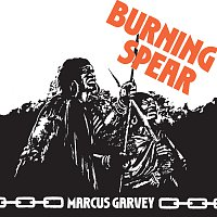 Burning Spear – Marcus Garvey