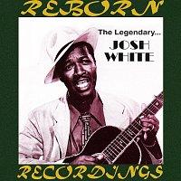 Josh White – The Legendary Josh White (HD Remastered)