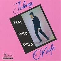 Johnny O'Keefe – Real Wild Child