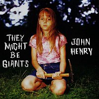 They Might Be Giants – John Henry