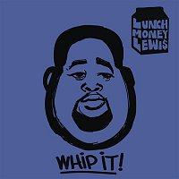 LunchMoney Lewis, Chloe Angelides – Whip It!