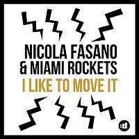 Nicola Fasano, Miami Rockets – I Like to Move it (Radio Mix)