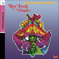 Roy Ayers – Change Up The Groove