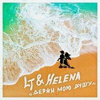 LT, Helena – Держи мою душу