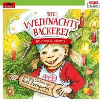 Die Weihnachtsbackerei – Die Weihnachtsbackerei - Das Musical-Horspiel mit den Liedern von Rolf Zuckowski