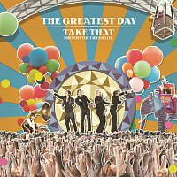 Take That – The Greatest Day. Take That Present The Circus Live