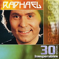 Raphael – 30 Exitos Insuperables